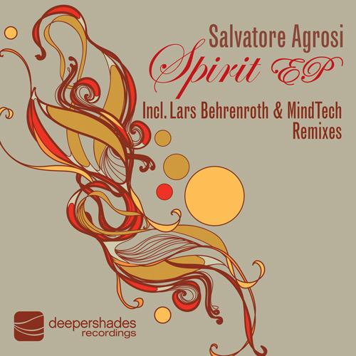 Salvatore Agrosi - Spirit EP - Deeper Shades Recordings 008