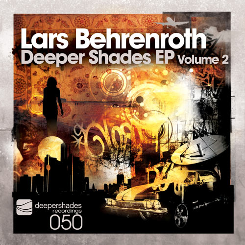 Lars Behrenroth - Deeper Shades EP Volume 2 - Deeper Shades Recordings