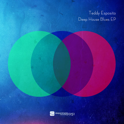Teddy Esposito - Deep House Blues EP - Deeper Shades Recordings