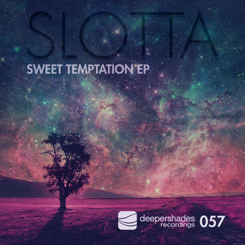 Slotta - Sweet Temptation EP - Deeper Shades Recordings