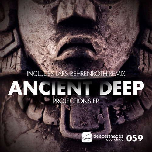 Ancient Deep - Projections EP - Deeper Shades Recordings