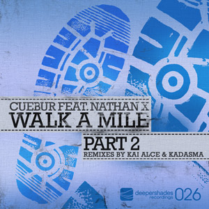 Cuebur feat. Nathan X - Walk A Mile Part 2 - DSOH026