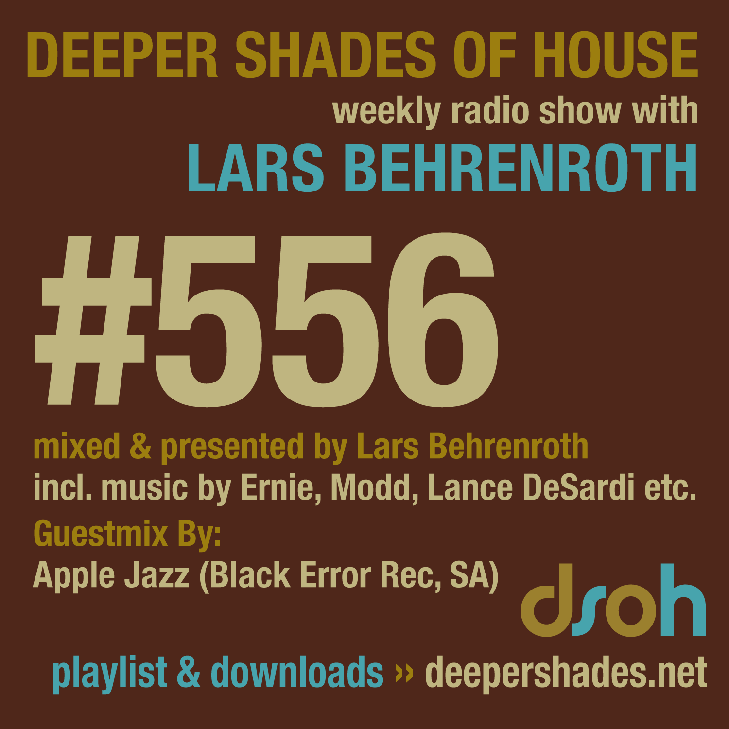 Deeper Shades Of House 556