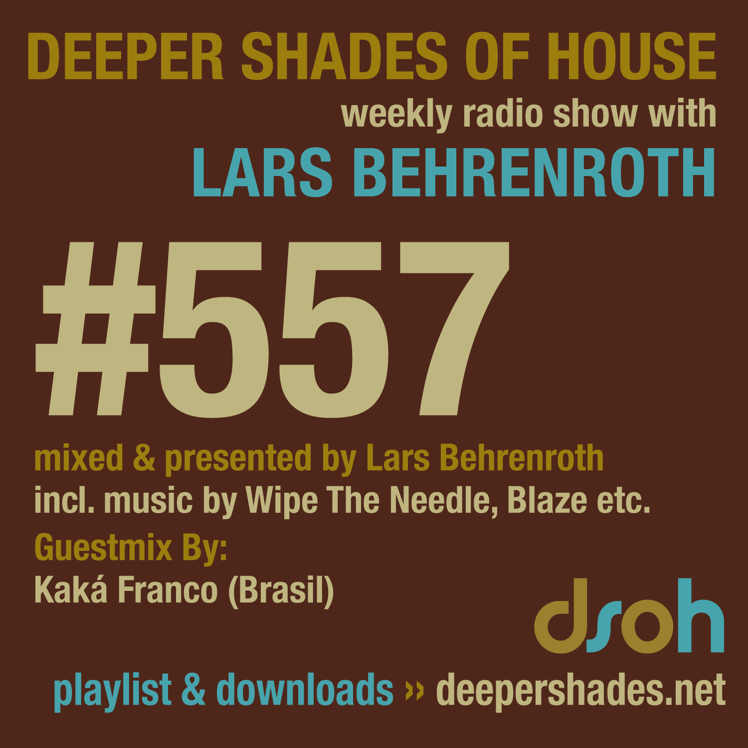 Deeper Shades Of House 557