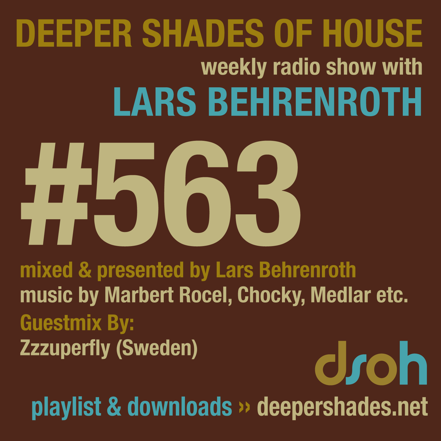 Deeper Shades Of House 563