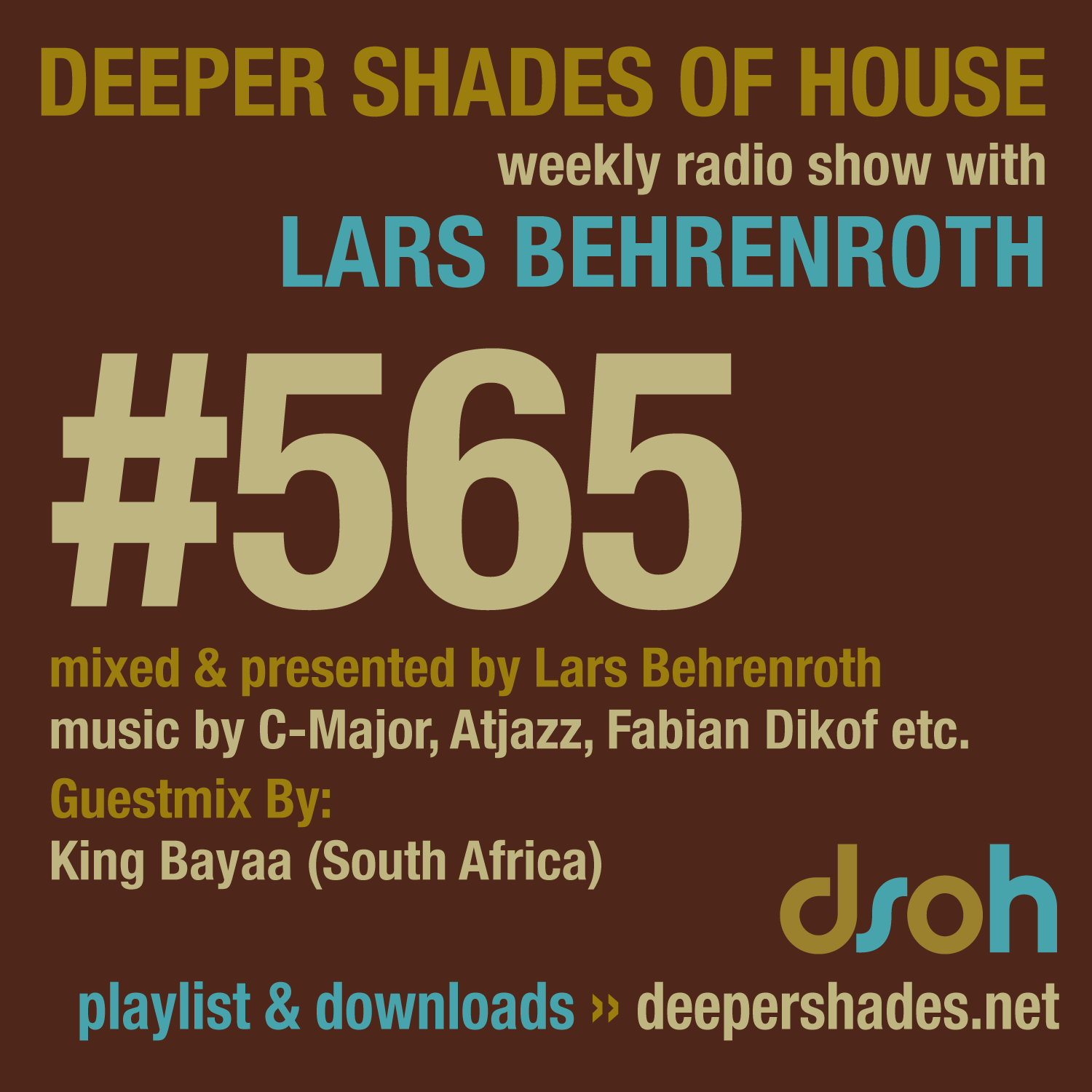 Deeper Shades Of House 565