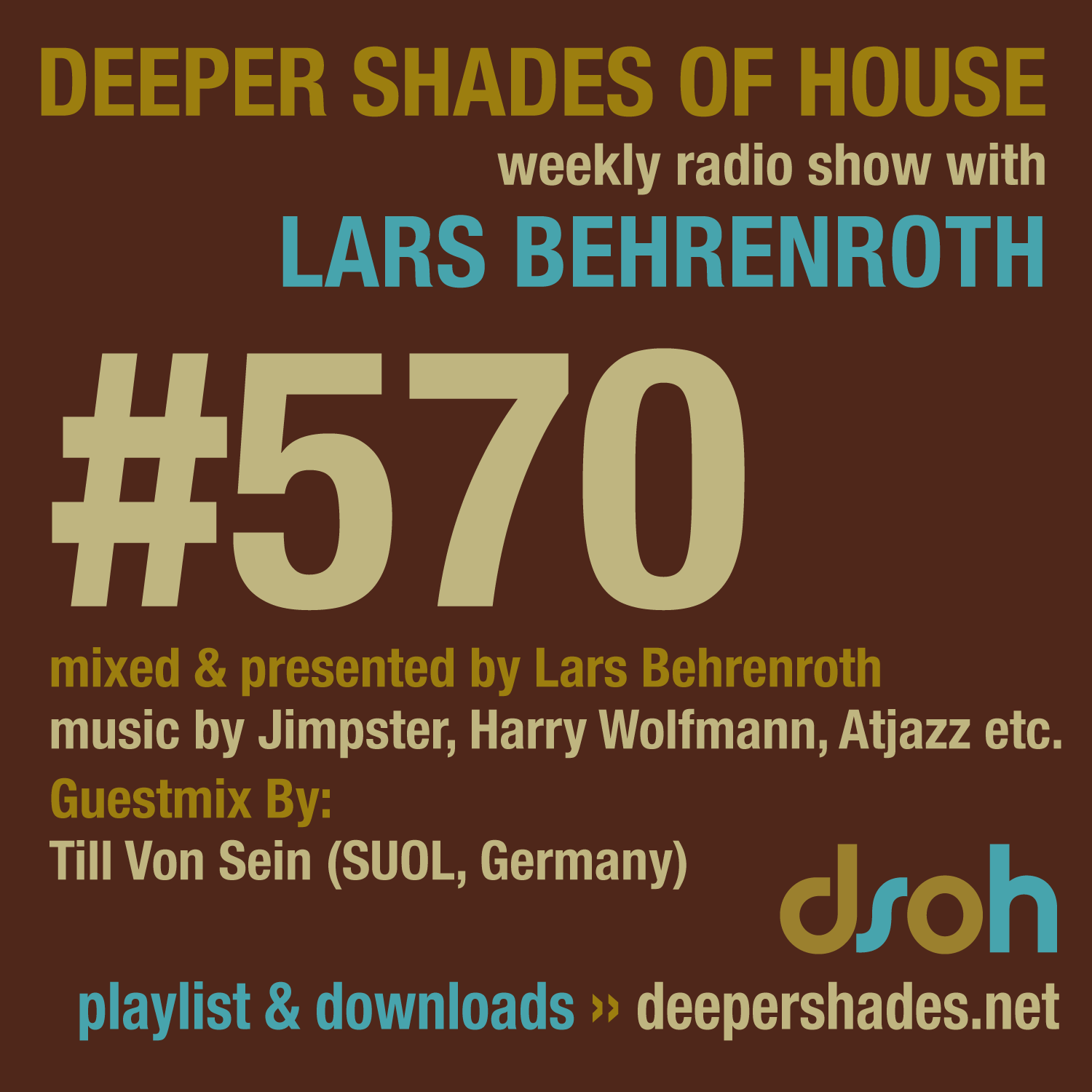 Deeper Shades Of House 570