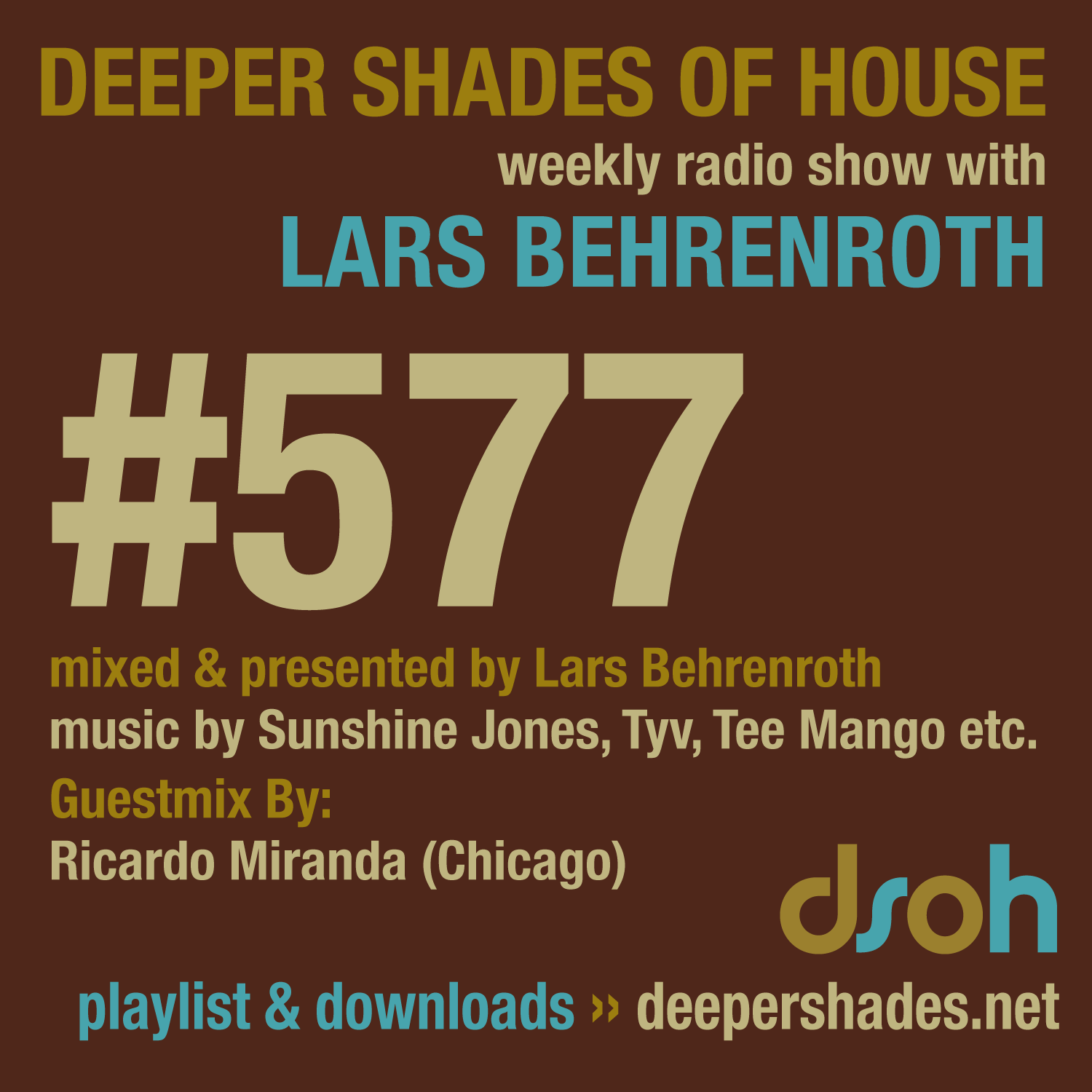 Deeper Shades Of House 577