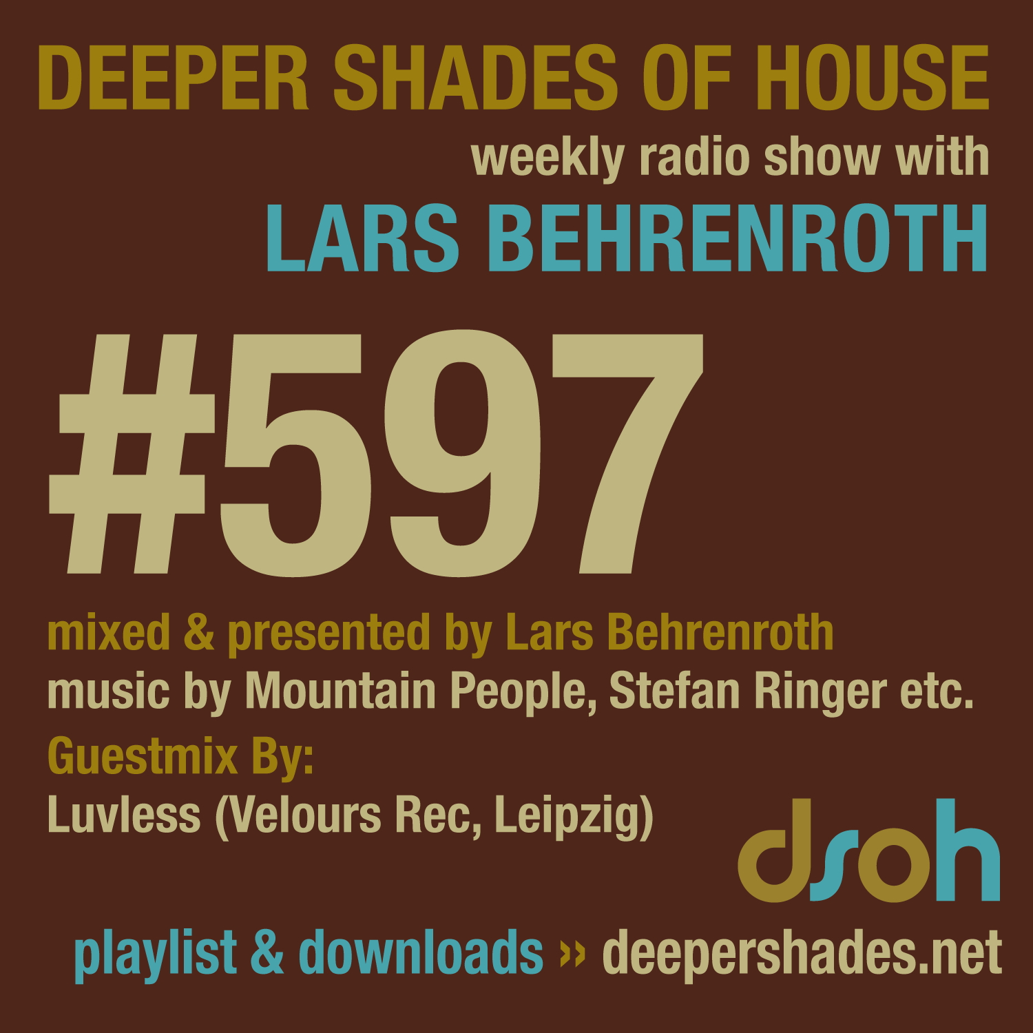 Deeper Shades Of House 597