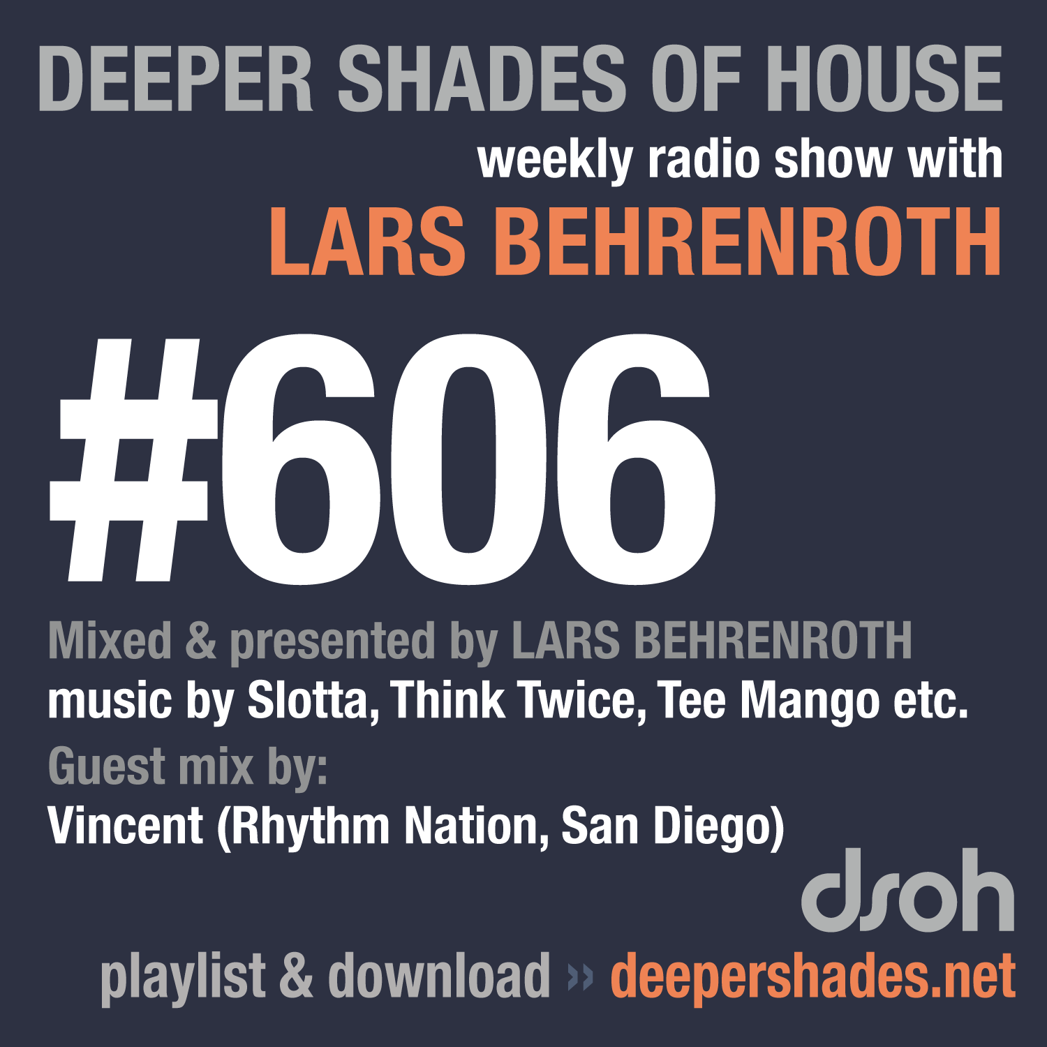 Deeper Shades Of House 606