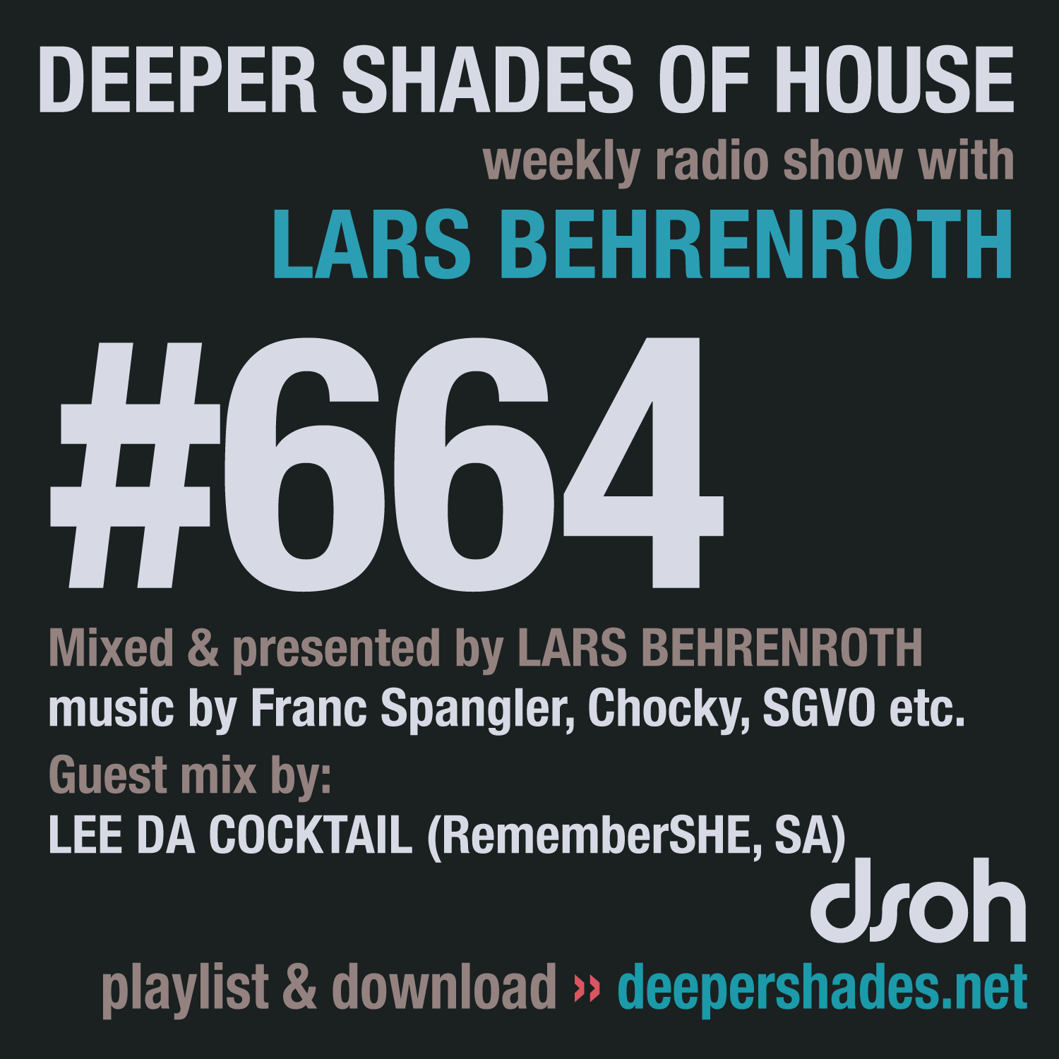 Deeper Shades Of House 664