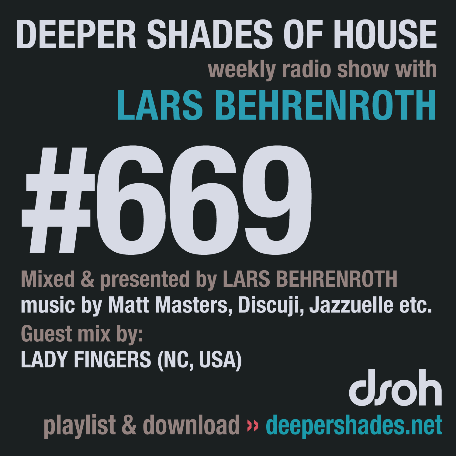 Deeper Shades Of House 669