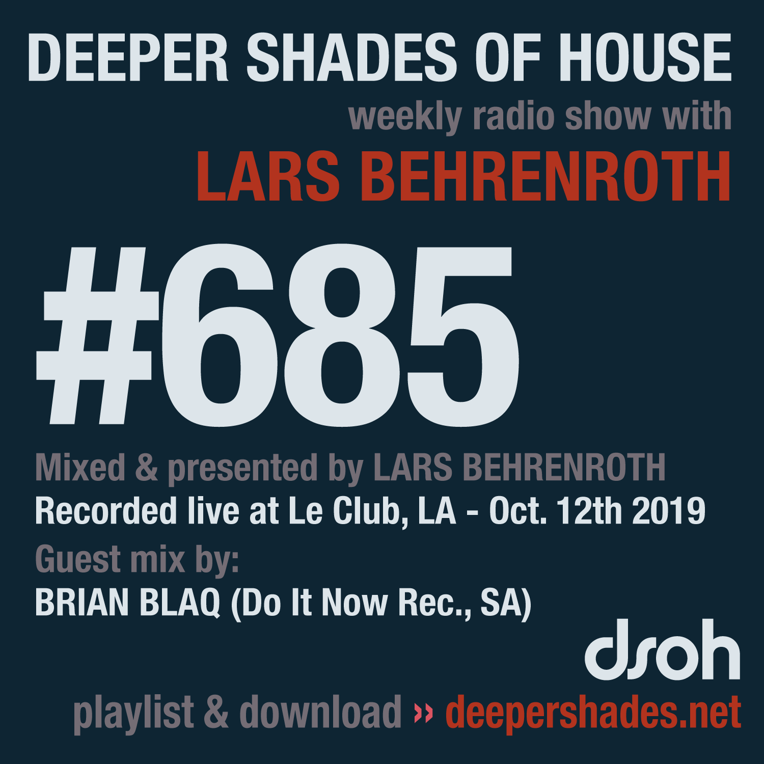 Deeper Shades Of House #685 - guest mix by BRIAN BLAQ