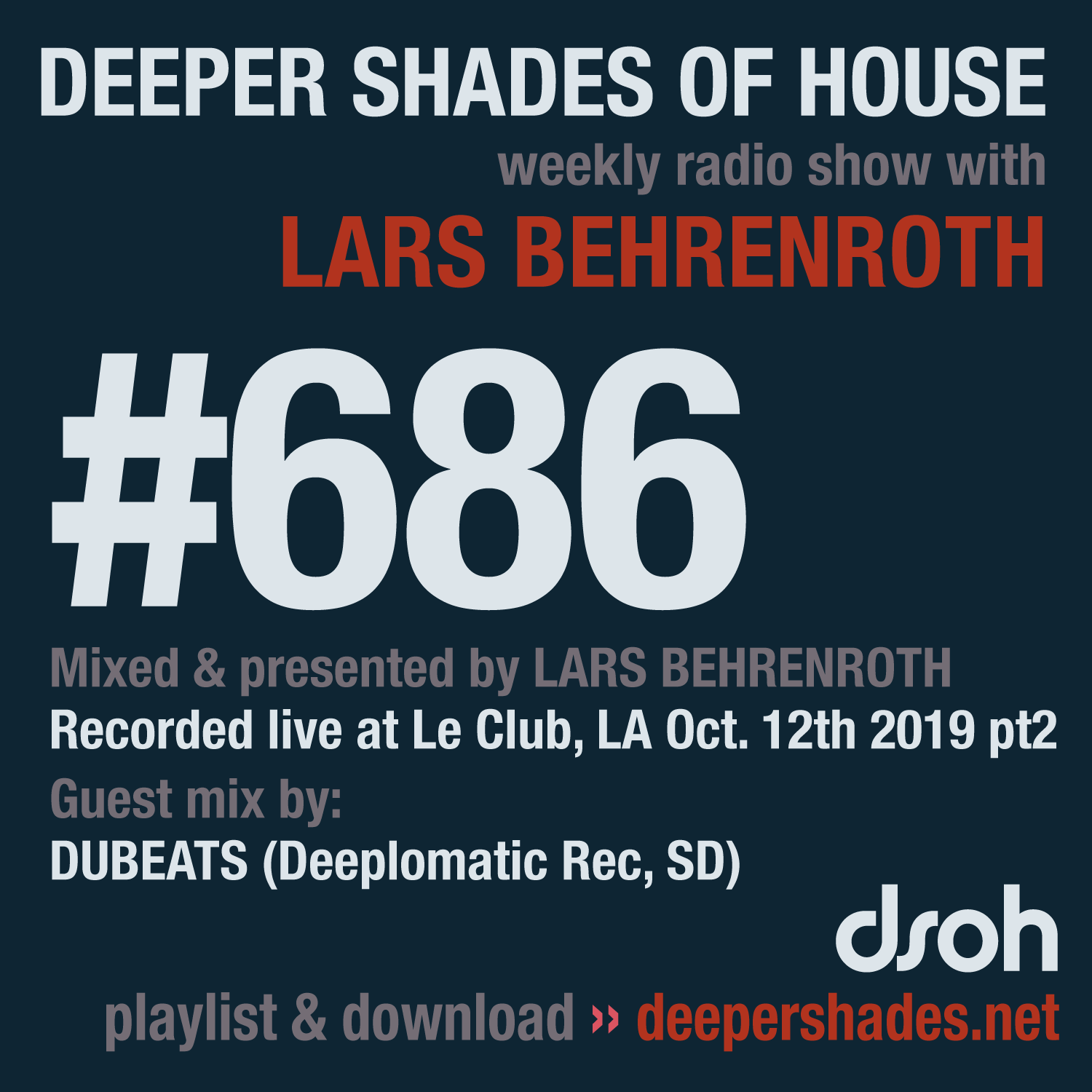 Deeper Shades Of House #686 - guest mix by DUBEATS
