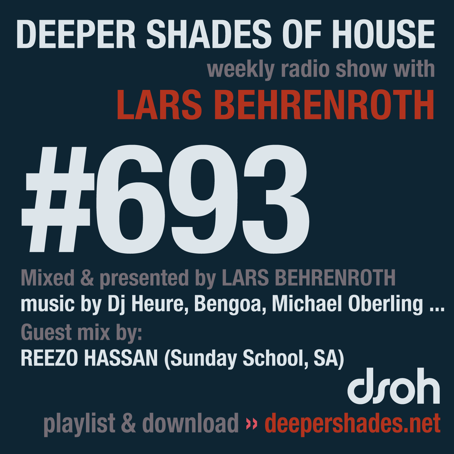 Deeper Shades Of House #693 - guest mix by REEZO HASSAN