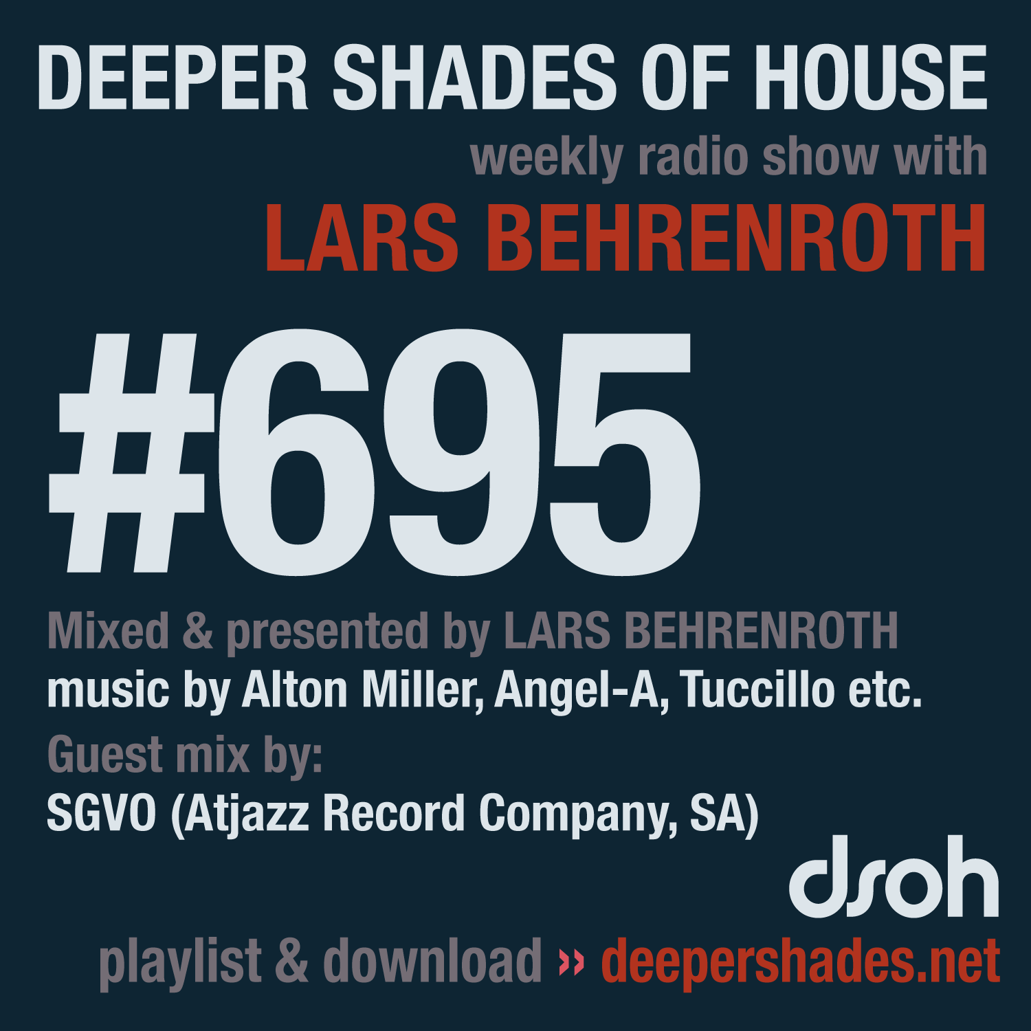 Deeper Shades Of House #695 - guest mix by SGVO