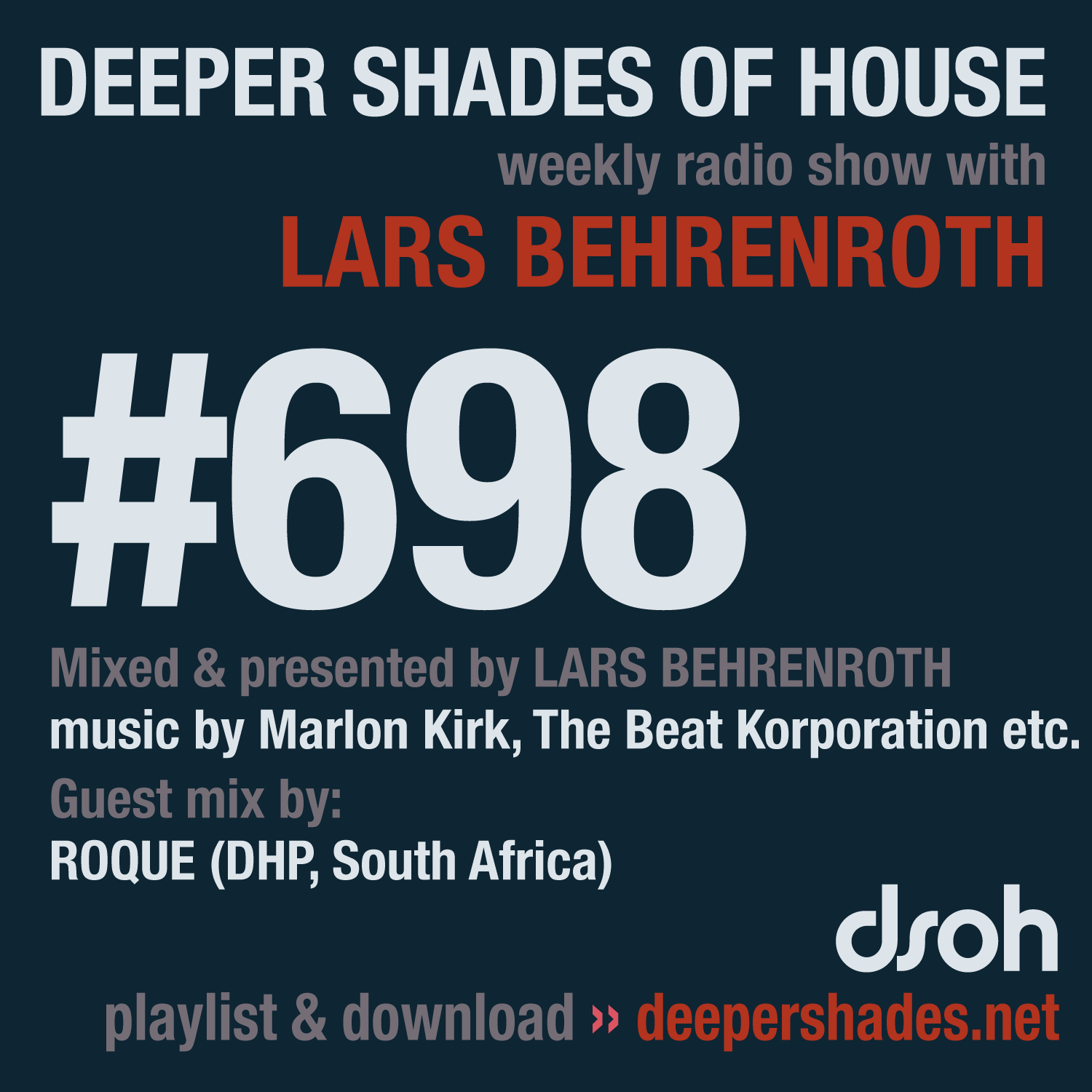 Deeper Shades Of House #698 - guest mix by ROQUE
