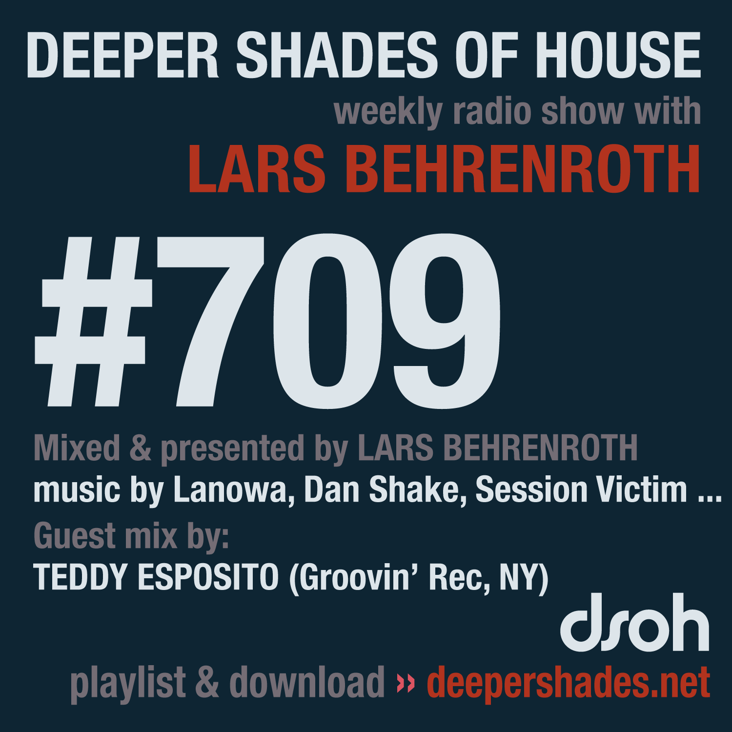Deeper Shades Of House #709 - guest mix by TEDDY ESPOSITO