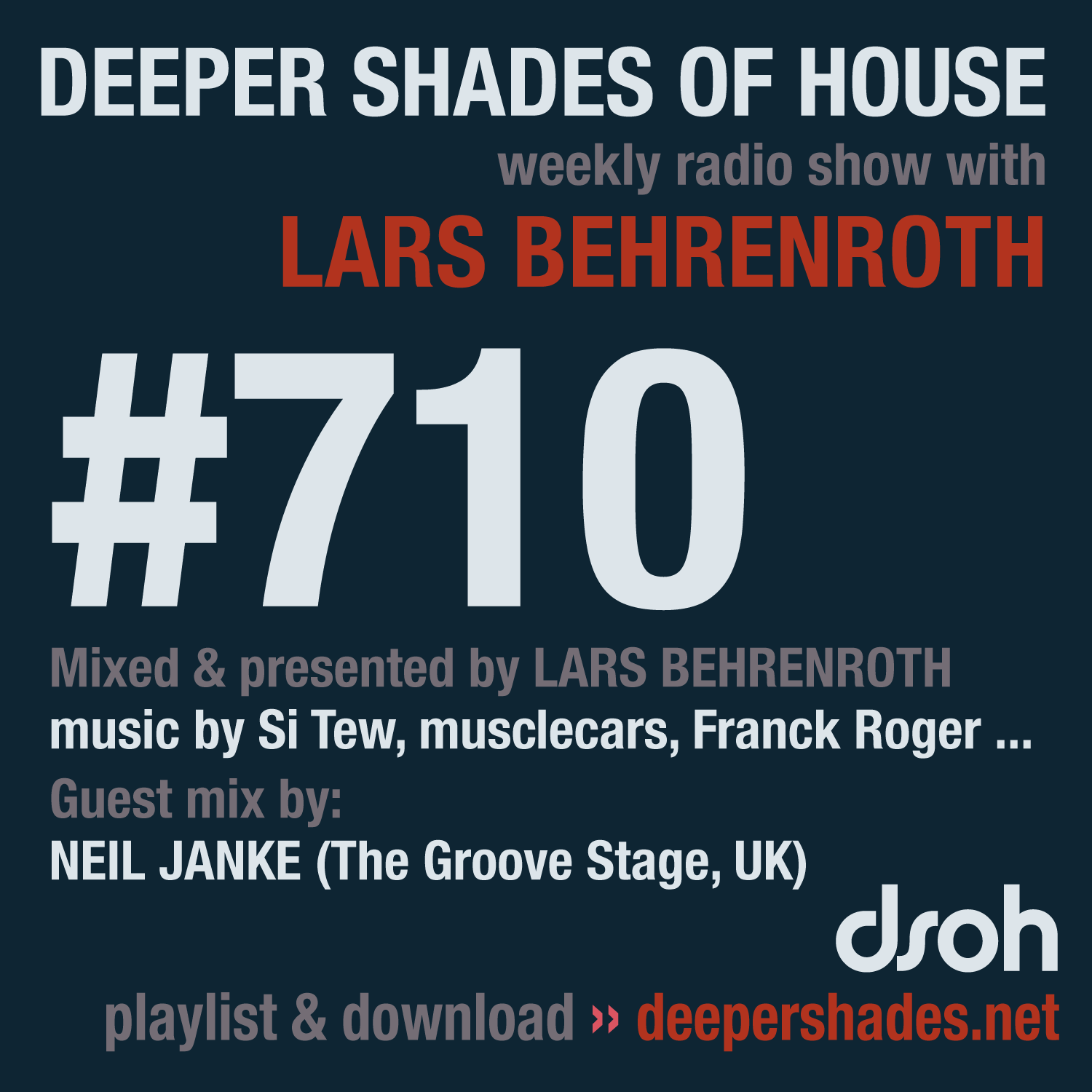 Deeper Shades Of House #710 - guest mix by NEIL JANKE