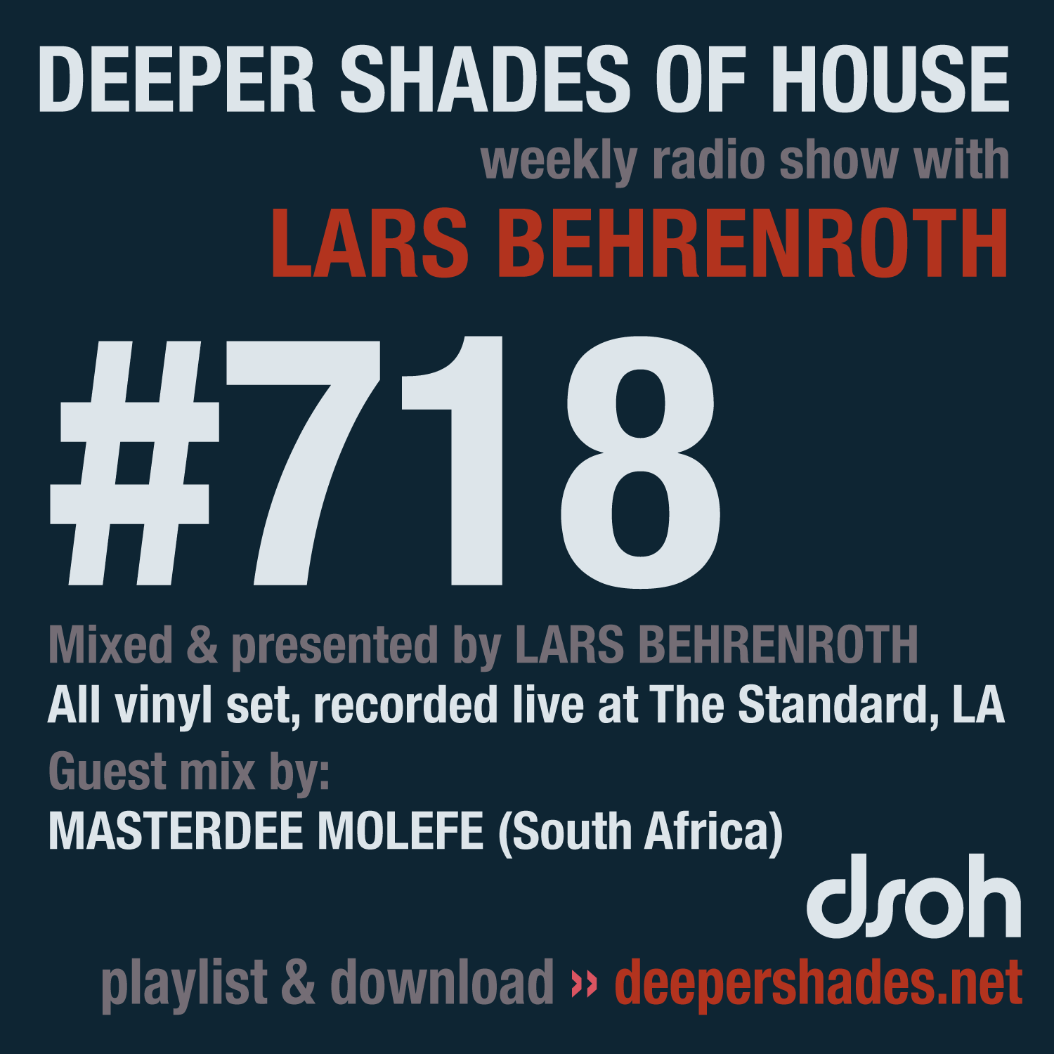 Deeper Shades Of House 718