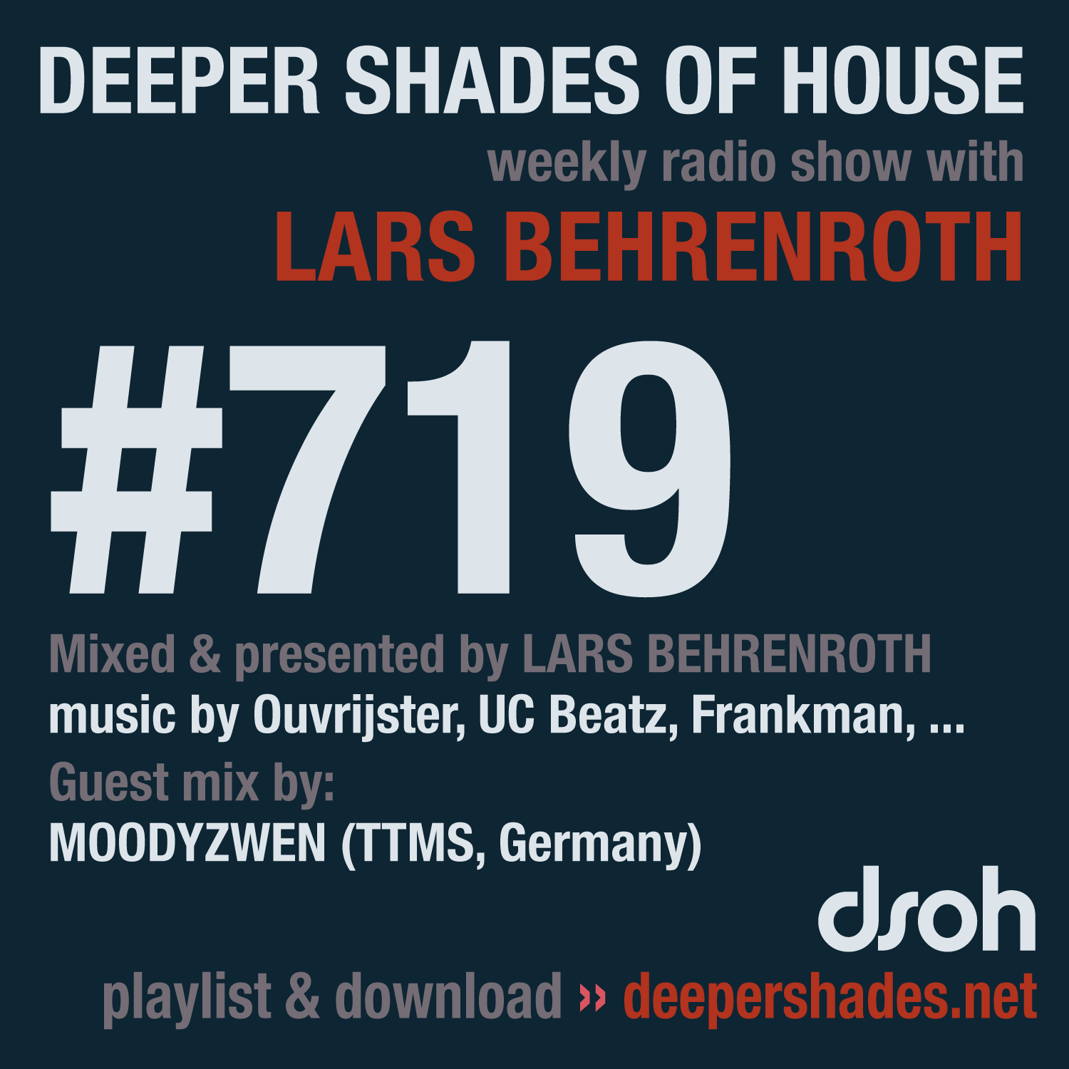 Deeper Shades Of House 719