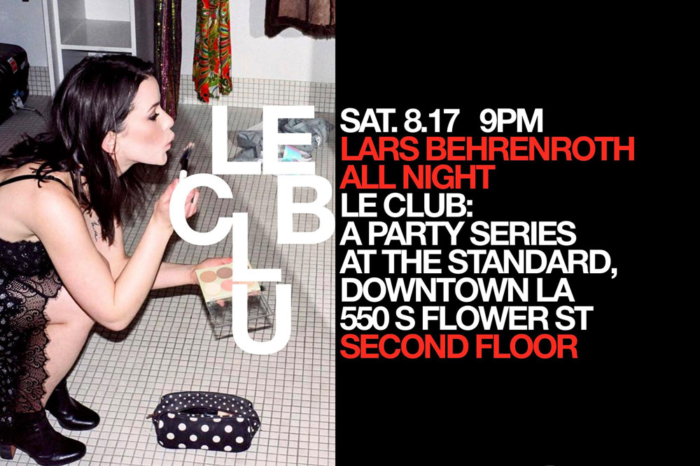 Lars Behrenroth at The Standard - Downtown Los Angeles - August 17th 2019 - ALL NIGHT LONG