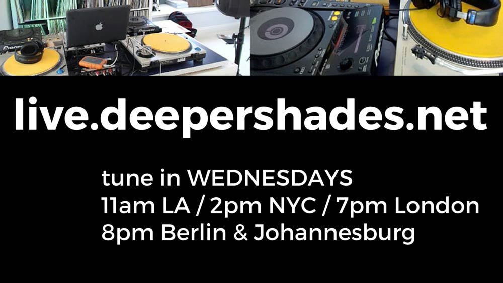 Live Deep House broadcast from Deeper Shades HQ in California