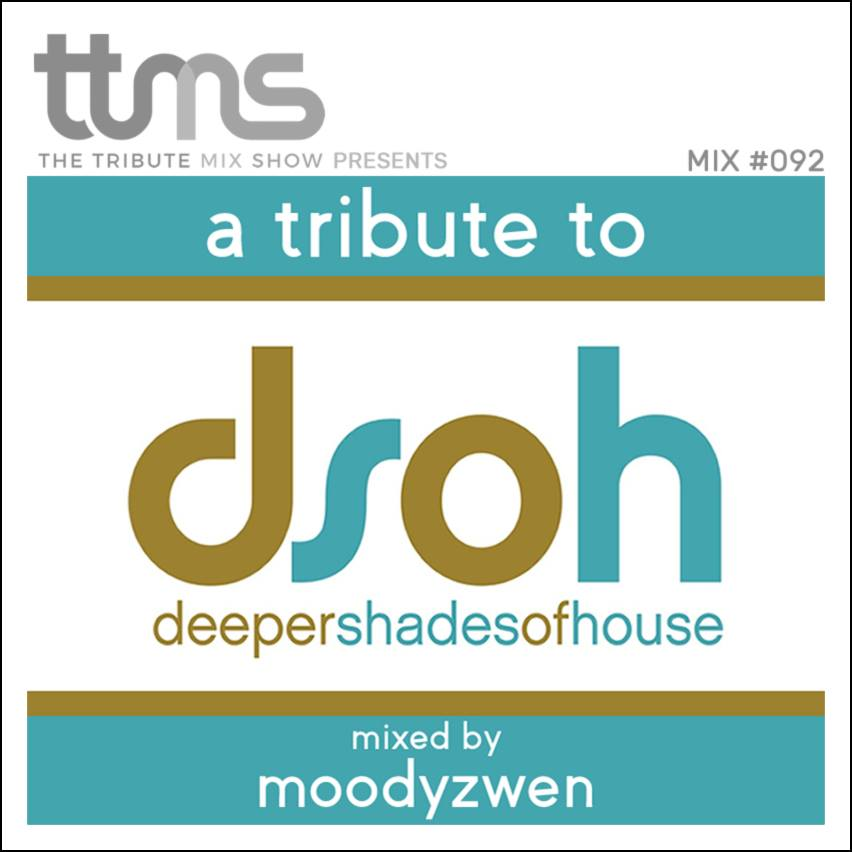 A Tribute To DSOH - Mixed By Moodyzwen