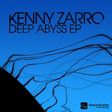 Kenny Zarro - Deep Abyss EP - Deeper Shades Recordings