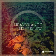 Heavyhandz - Light Is New - Deeper Shades Recordings
