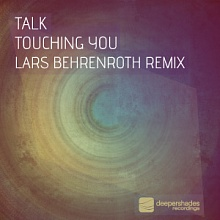 Talk - Touching You  - DSOH029